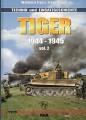 Tiger 1944-1945 - Band 2 (Vol. 2) Technik und Einsatzgeschichte