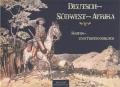 Deutsch-Südwest-Afrika: Kriegs- und Friedensbilder