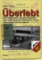 Überlebt - Das Fliegerleben des Georg Munker 1939-1945
