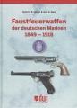 Faustfeuerwaffen der deutschen Marinen 1849 - 1918