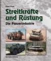 Streitkräfte und Rüstung - Die Panzerindustrie
