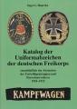Katalog der Uniformabzeichen der deutschen Freikorps 1918-1923 .