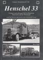 Henschel 33 - 3-Tonner Lastkraftwagen (6X4) im Dienste der RW