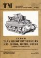 U.S. WW II - Tank Recovery Vehicles M32, M32B1, M32B2, M32B3