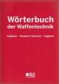 Wörterbuch der Waffentechnik