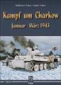 Kampf um Charkow Januar-März 1943