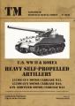 U.S. WW II & Korea Heavy Self Propelled Artillery