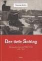 Der tiefe Schlag - Die operative Kunst der Roten Armee 1918-1941