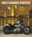Harley-Davidson Sportster: Modelle - Menschen - Motoren