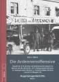 Die Ardennenoffensive - Augenzeugeberichte, Band 1