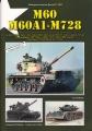 M60 / M60A1 & M728 - Die Kampfpanzer M60 / M60A1 / M60A1 (AOS)..