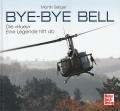 Bye-Bye Bell: Die Huey - eine Legende tritt ab