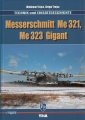 Messerschmitt Me 321, Me 323 Gigant: Technik & Einsatzgeschichte