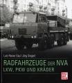 Radfahrzeuge der NVA: LKW, PKW und Kräder