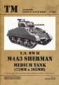 U.S. WW II M4A3 Sherman Medium Tank (75 mm & 105 mm)