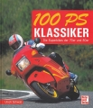 100 PS Klassiker - Die Superbikes der 70er und 80er