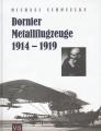Dornier Metallflugzeuge 1914-1919: Foto-Dokumentation