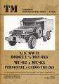 U.S. WW II Dodge 1 1/2-Ton 6x6 WC-62 & WC-63 Personnel & ...