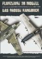 Flugzeuge im Modell - Das grosse Handbuch, Band 1