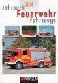 Jahrbuch 2014: Feuerwehr-Fahrzeuge