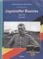 Aus dem Boelcke Archiv: Jagdstaffel Boelcke, Band VIII 1914-1918