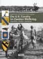 Die U.S. Cavalry im Zweiten Weltkrieg