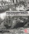 Panzerkampfwagen im Ersten Weltkrieg: Technik, Tanks und Taktik