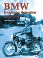 BMW Einzylinder Motorräder 1925-1967