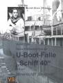Walter Dües: Meine Kriegserlebnisse auf U-Boot-Falle Schiff 40 .