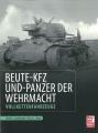 Beute-KfZ und Panzer der Wehrmacht: Vollkettenfahrzeuge