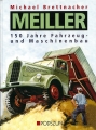 Meiller: 150 Jahre Fahrzeug- und Maschinenbau