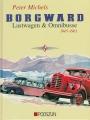 Borgward Lastwagen & Omnibusse 1945-1961