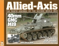 Allied-Axis 25: 40mm GMC M19 ...
