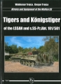 Tigers and Königstiger of the LSSAH and s.SS-Pz.Abt. 101/501