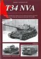 T34 NVA - Der Panzer T34 und seine Varianten im Dienst der NVA .