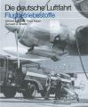 Flugbetriebsstoffe - Betriebsstoffe in der deutschen Luftfahrt