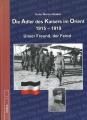 Die Adler des Kaisers im Orient 1915-1919 - Unser Freund, der Feind