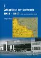 Flugplätze der Luftwaffe 1934-1945 - und was davon übrigblieb 9