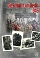 Die Schlacht um Berlin 1945