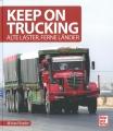 Keep on Trucking - Alte Laster, Ferne Länder