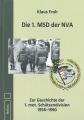 Die 1. MSD der NVA: Zur Geschichte der 1. mot. Schützendivision