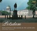 Potsdam: Stadt und Gärten in alten Farbdias d. 30er & 40er Jahr