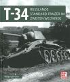 T-34: Russlands Standard-Panzer im Zweiten Weltkrieg