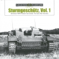 Sturmgeschütz, Vol. 1 Germanys WWII Assault Gun (StuG)
