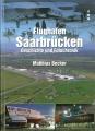 Flughafen Saarbrücken - Geschichte und Fotochronik