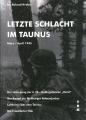 Letzte Schlacht im Taunus März/April 1945