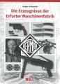 Die Erzeugnisse der Erfurter Maschinenfabrik ERMA