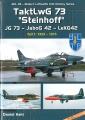 TaktLwG 73 Steinhoff: JG 73 - JaboG 42 - LeKG 42, Teil 1