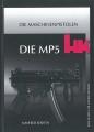 MP5 HK - Eine Waffe für Generationen