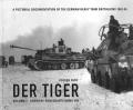 Der Tiger: Volume 3 - Schwere Panzerabteilung 503